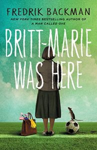 Book cover: Britt-Marie Was Here by Fredrik Backman