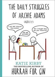 Book Cover: The Daily Struggles of Archie Adams, by Katie Kirby