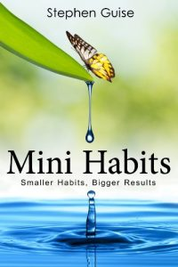 Book cover: Mini Habits by Stephen Guise