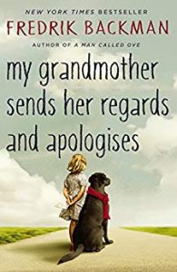 Book cover: My Grandmother Sends her Regards and Apologises by Fredrik Backman