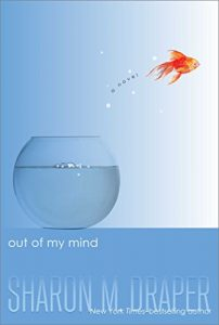 Book cover: Out of my Mind by Sharon M Draper