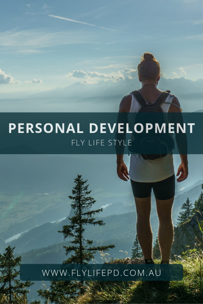 Personal Development Fly Life Style.